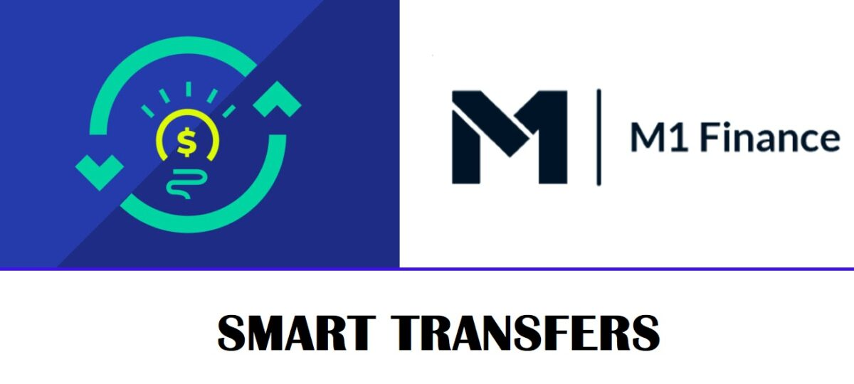 M1-finance-smart-transfers-how-to